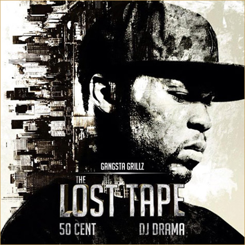 50 Cent x DJ Drama – The Lost Tape Artwork