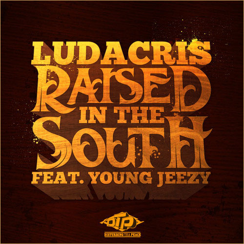 > Ludacris ft. Young Jeezy - Raised In The South - Photo posted in The Hip-Hop Spot | Sign in and leave a comment below!