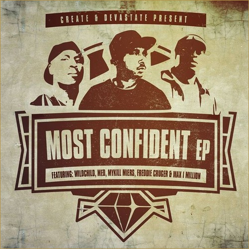 Create & Devastate Present: Most Confident EP (Stream)