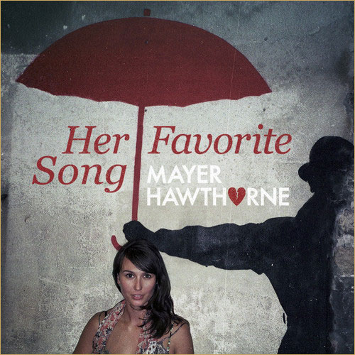 mayer-hawthorne-her-favorite-song-remix