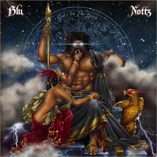blu nottz gods in the spirit