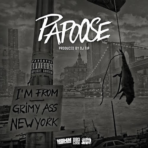 papoose-grimy-ass-new-york