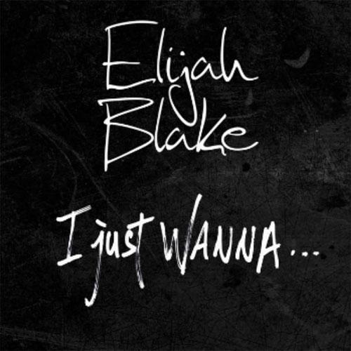elijah-blake-i-just-wanna