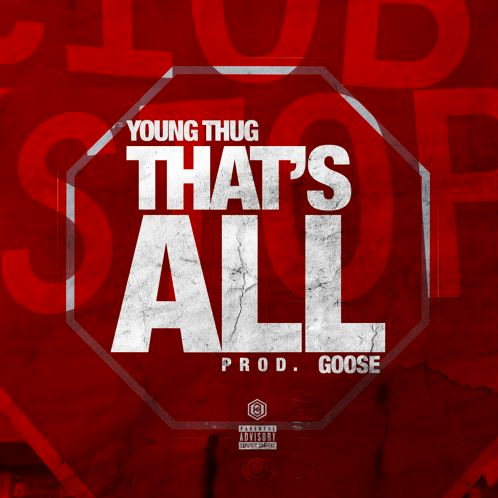 young-thug-thats-all-goose