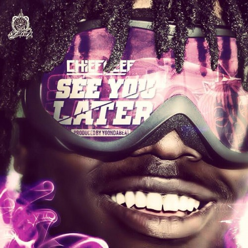 chief-keef-see-you-later