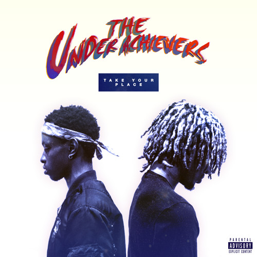 the-underachievers-take-your-place